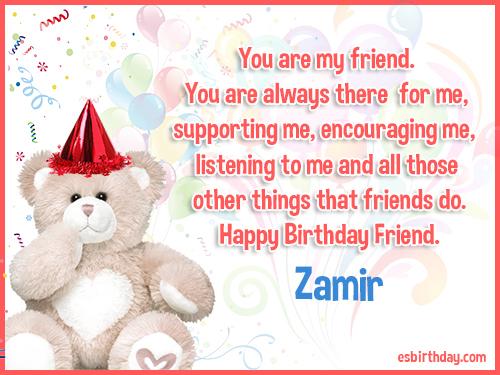 Zamir Happy birthday friends always