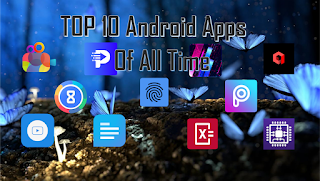 Top 10 Best Android Apps Of All Time