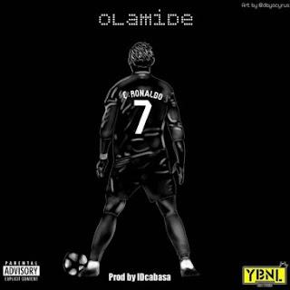 BAIXAR MP3 | Olamide- C Ronaldo [Novidades Só Aqui] 2018