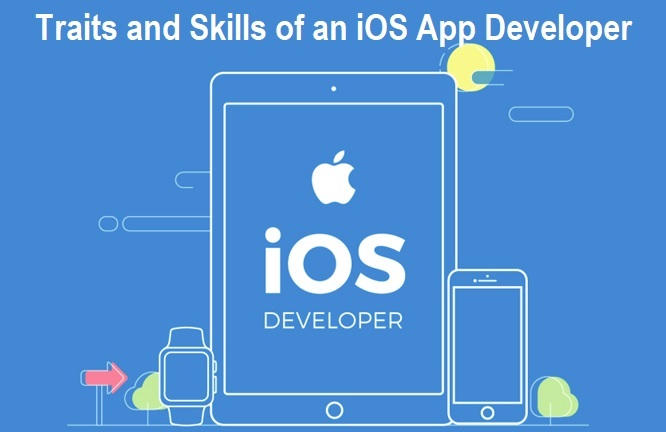 Traits and Skills of an iOS App Developer