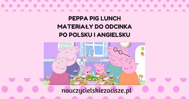 peppa pig świnka peppa lunch materiały do pobrania