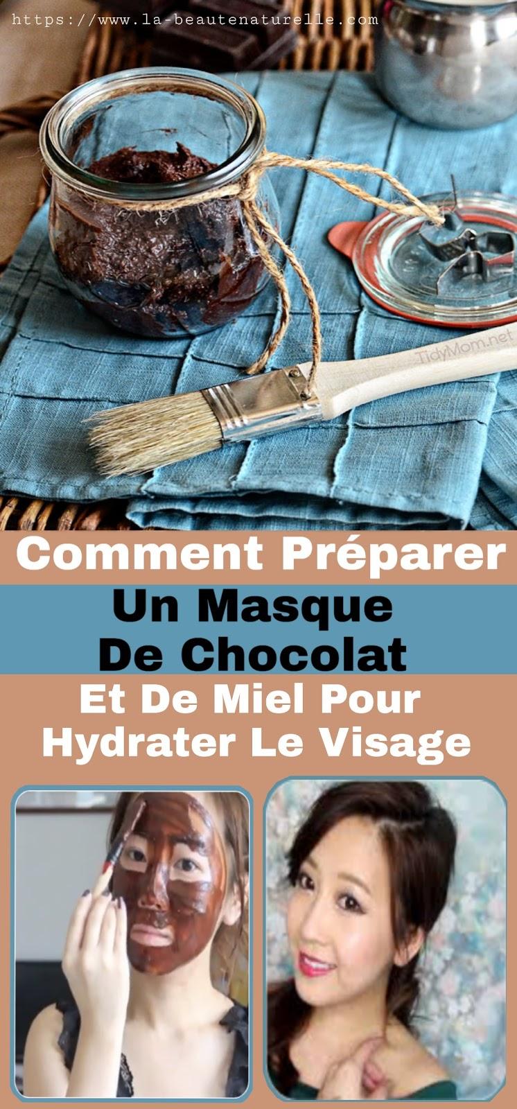 Comment Préparer Un Masque De Chocolat Et De Miel Pour Hydrater Le Visage