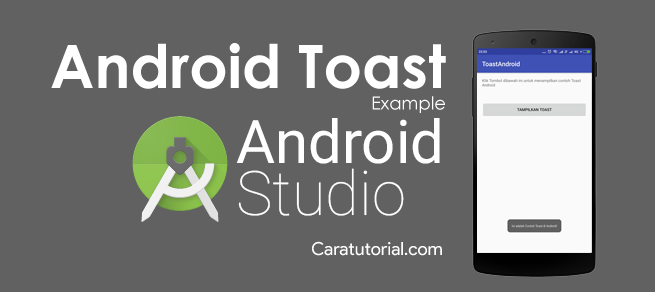 Tutorial Toast Android Studio Example