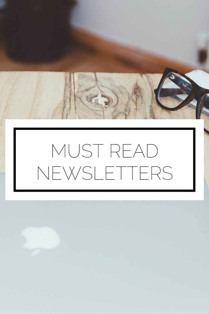 Must Read Newsletters