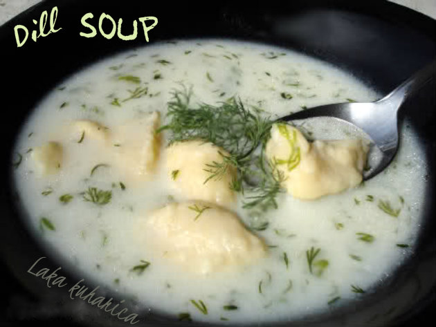 Dill soup by Laka kuharica: tender and aromatic soup is perfect for spring season.
