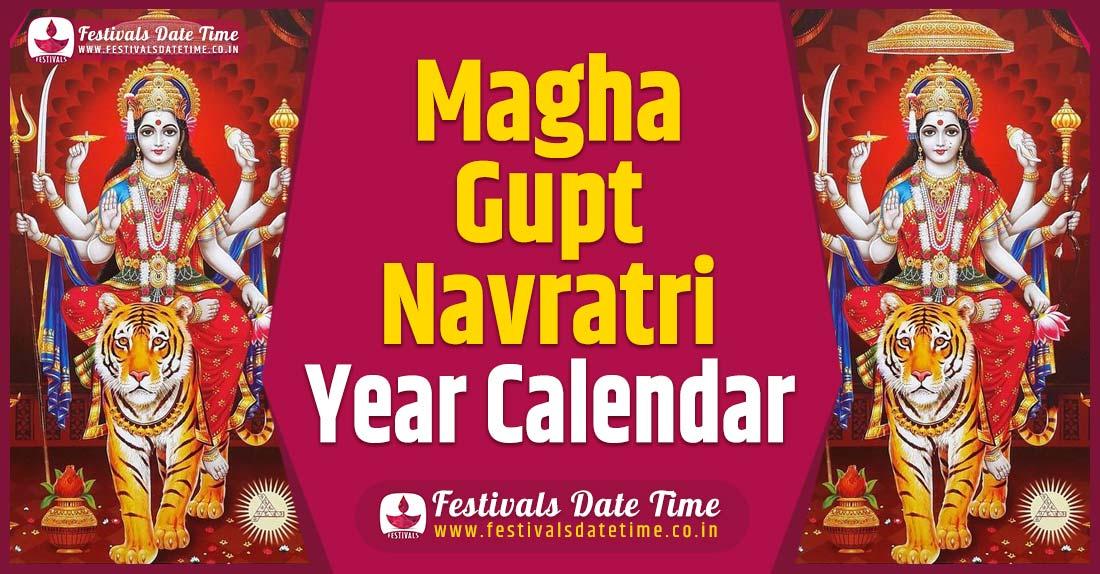 Magha Gupt Navratri Year Calendar, Magha Gupt Navratri Pooja Schedule