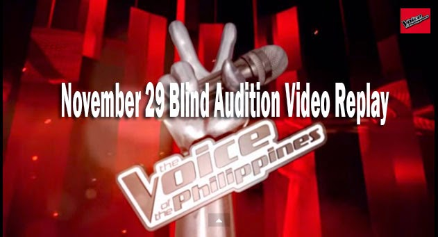 The Voice of the Philippines Season 2 November 29, 2014 Blind Audition Video Replay