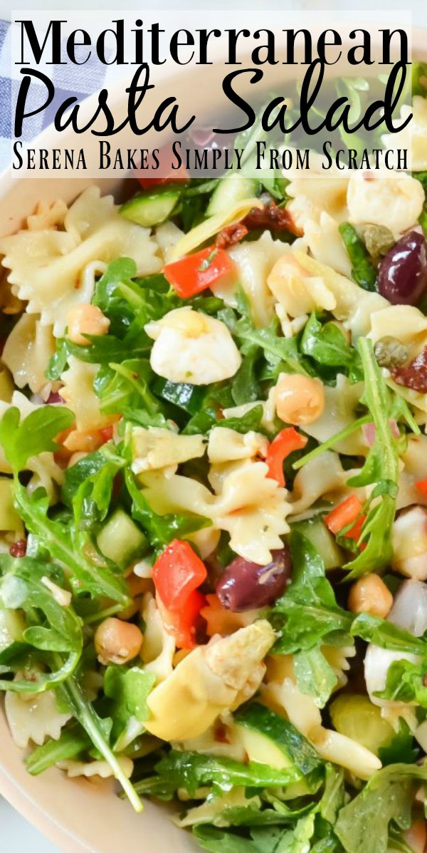 Mediterranean Pasta Salad Recipe is a favorite side or summer main dish and always devoured at barbecues from Serena Bakes Simply From Scratch.