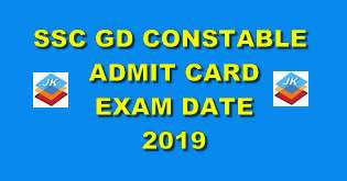 SSC GD Constable Admit Card 2019 for CB Examination - SSC जीडी कांस्टेबल परीक्षा @ ssc.nic.in