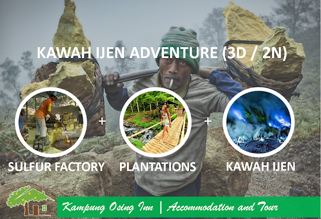 Kawah Ijen Adventure [ 3 Days / 2 Nights ]