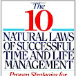 Series Intro: 10 Natural Laws of Successful Time and Life Management