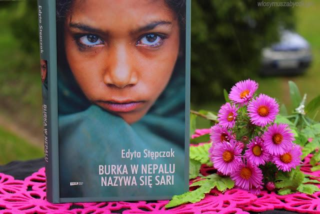 Edyta Stępczak – Burka w Nepalu nazywa się sari