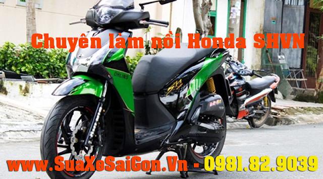 Chuyên làm nồi xe Honda Sh Việt (SHVN) giá rẻ uy tín chất lượng