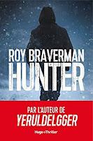 http://lesreinesdelanuit.blogspot.com/2018/07/hunter-de-roy-braverman.html