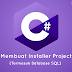 Tutorial C# : Membuat Installer Project Dengan Database SQL Di Visual Studio 2017