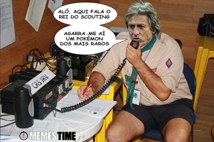 Memes Time Jorge Jesus Vestido de Escuteiro a propósito do Scouting do Porto e do Benfica – Alô, aqui falo o Rei do Scouting. Agarra-me aí um Pokémon dos raros