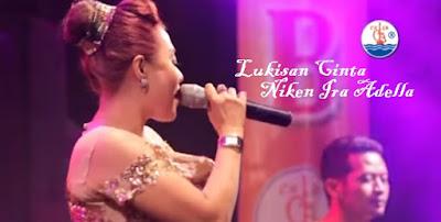 ( Download 5.94 MB ) Lukisan Cinta - Niken Ira Adella Koplo Mp3