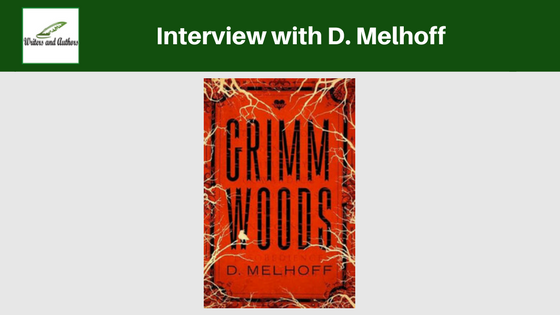 Interview with D. Melhoff #AuthorInterview