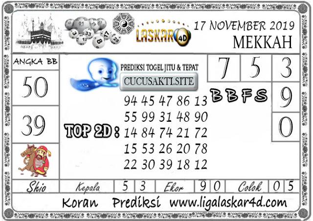 Prediksi Togel MEKKAH LASKAR4D 17 NOVEMBER 2019