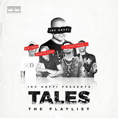 Leak Preview: Irv Gotti Presents: Tales Playlist