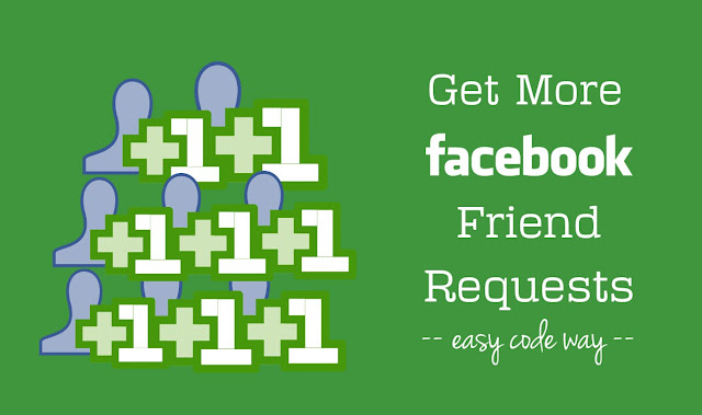 Get more friend requests on Facebook