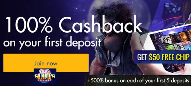 100% Cash Back on First Deposit | Slots Village