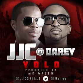 JJC - YoLo Ft. Darey