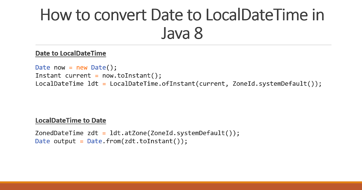 How to convert Date to LocalDateTime in Java 8 - Example