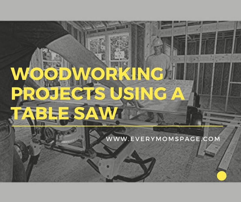 Woodworking Projects Using a Table Saw