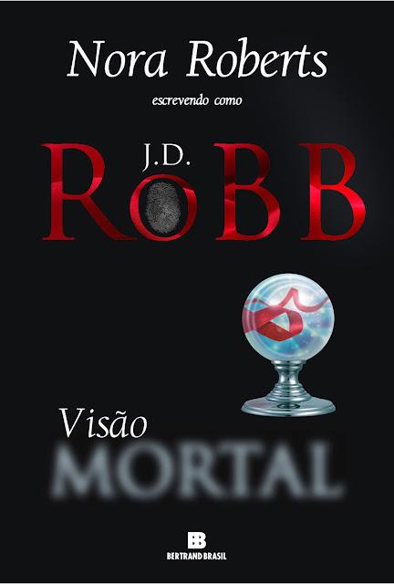 Visão mortal J.D. Robb