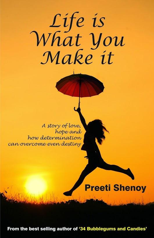 life is what you make it pdf free download by preeti shenoy www
