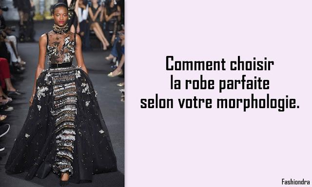 FashionDRA, Comment bien choisir a robe
