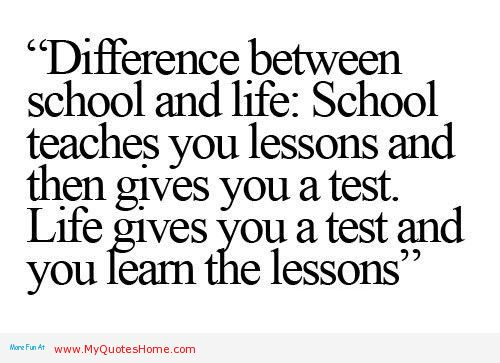 quotes about school life - photo #10