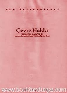 İbrahim Kaboğlu - Çevre Hakkı  (Cep Üniversitesi Dizisi - 91)