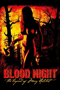 Watch Blood Night: The Legend of Mary Hatchet Online Free in HD