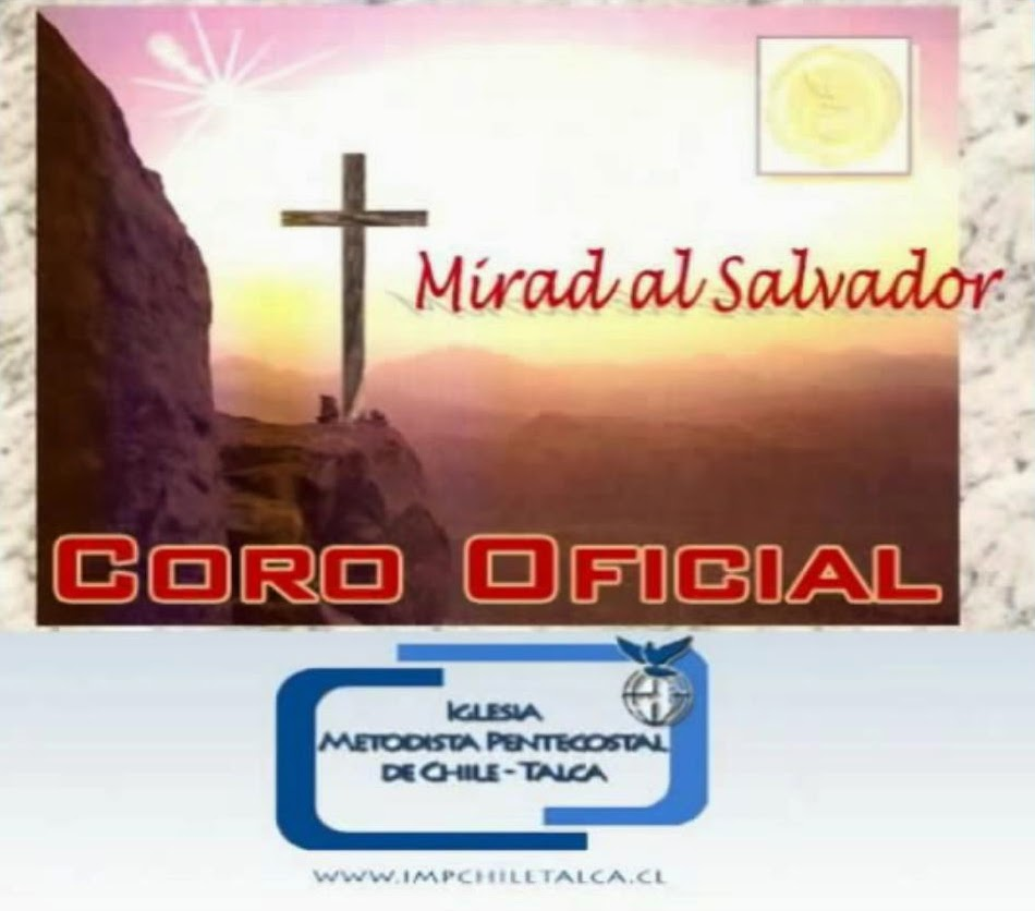 Coro IMP De Chile Talca-Mirad Al Salvador-