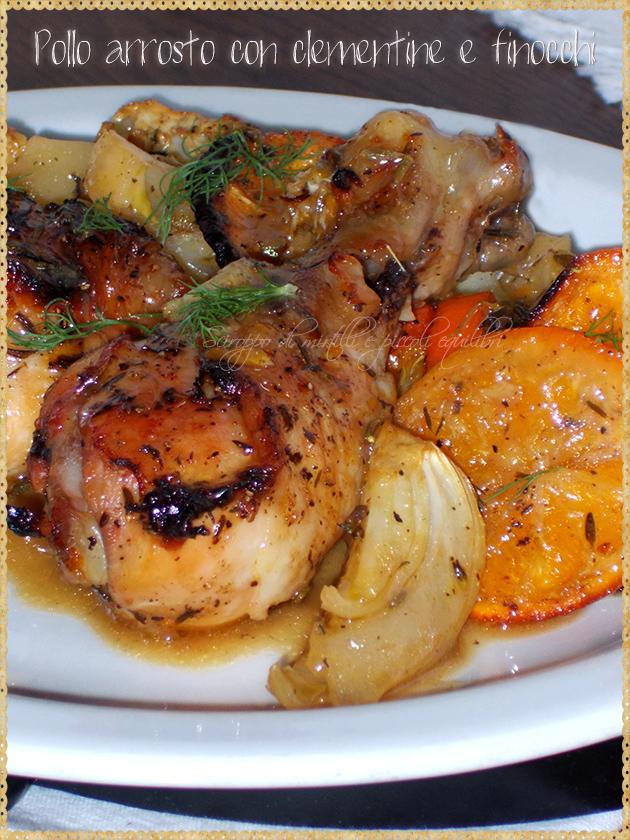 Pollo arrosto con clementine e finocchi