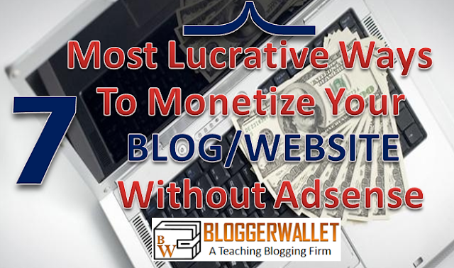 7 Stand-out And Well-paid Methods to Monetize Your Blog without Google Adsense