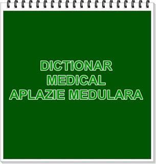 aplazie medulara dictionar termeni medicali