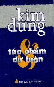 Kim Dung - Tác phẩm và dư luận - Nhiều Tác Giả