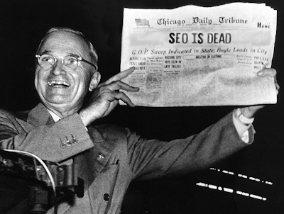 Stop saying SEO is Dead!