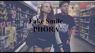 Phora - Fake Smiles