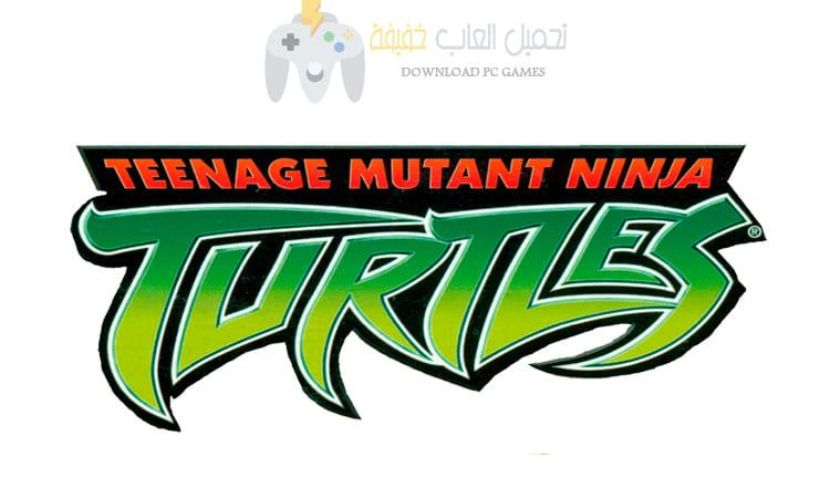 تحميل لعبة سلاحف النينجا Ninja Turtles مضغوطة برابط مباشر من ميديا فاير
