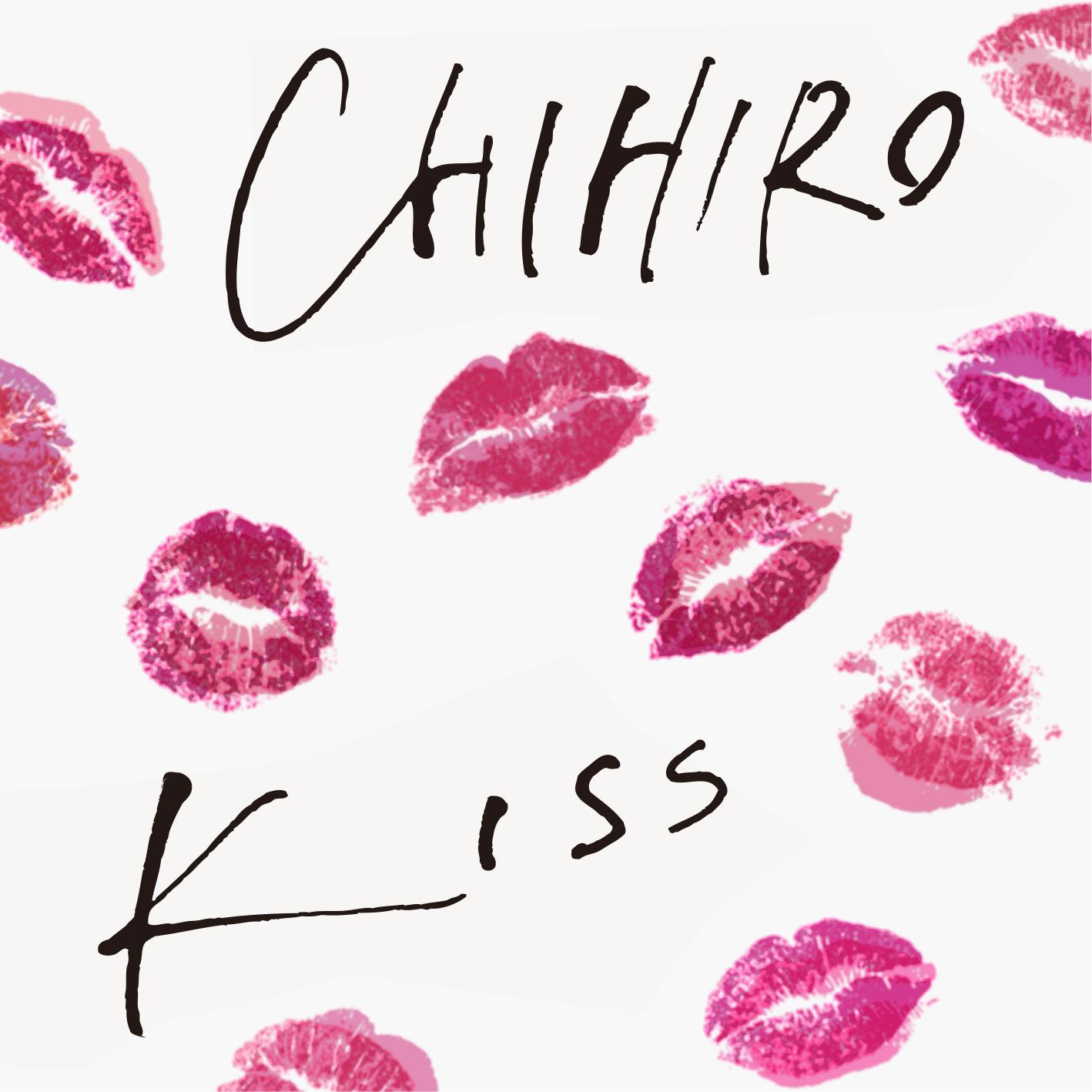 CHIHIRO-KISS-歌詞
