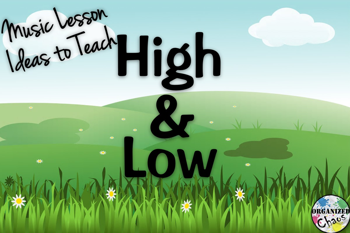 Teacher Tuesday Teaching High And Low Pitch