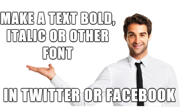 How to make a (text bold, italic or other font) in Facebook