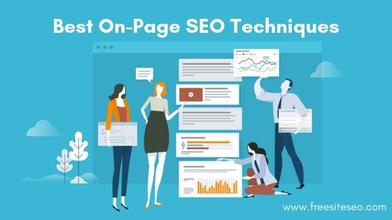18 Best On-Page SEO Techniques to Optimize Perfectly