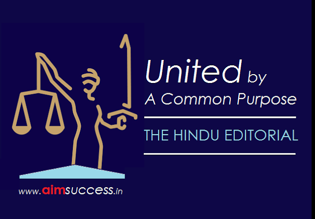 United by a Common Purpose: THE HINDU EDITORIAL