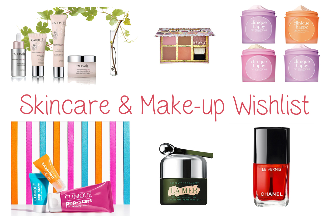 skincare make-up wishlist caudalie benefit clinique la mer chanel