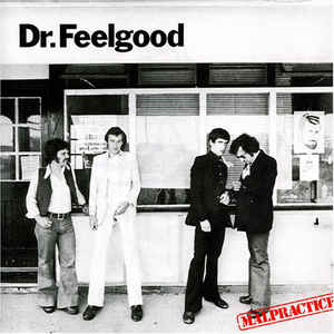 "DR FEELGOOD : ""Malpractice"" 1975"